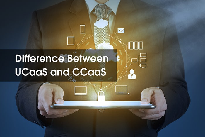 What is the Difference Between UCaaS and CCaaS?